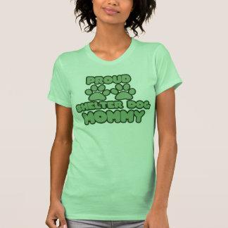 Proud Shelter Dog Mommy T-Shirt
