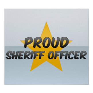 Proud Sheriff Officer Posters