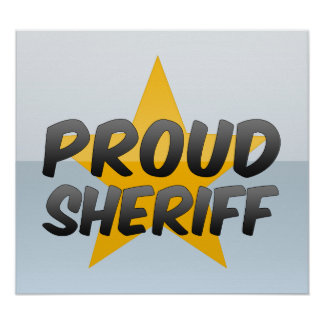 Proud Sheriff Posters