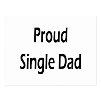 Proud Single Dad Postcard