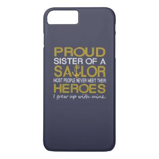 Proud sister of a sailor iPhone 7 plus case