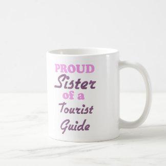 Proud Sister of a Tourist Guide Coffee Mug