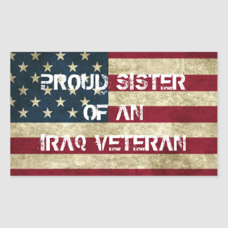 Proud Sister of an Iraq Veteran Sticker