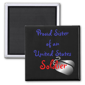Proud Sister Soldier Square Magnet