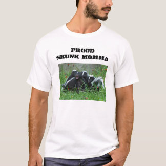 Proud Skunk Momma T-Shirt