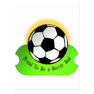 Proud Soccer Dad Postcard