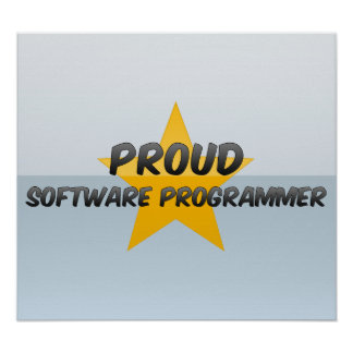 Proud Software Programmer Posters