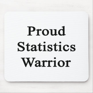 Proud Statistics Warrior Mouse Pad