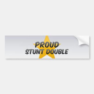 Proud Stunt Double Bumper Stickers