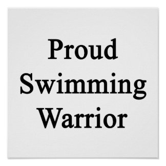 Proud Swimming Warrior Poster