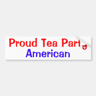 Proud Tea Party American Bumper Sticker
