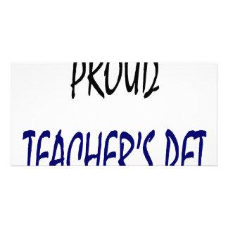 Proud Teacher s Pet Photo Greeting Card