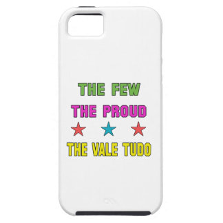 Proud the Vale Tudo. Case For The iPhone 5