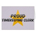 Proud Timekeeping Clerk Greeting Card