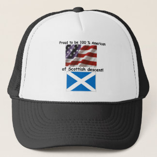 Proud to be 100% American of Scottish Decent Trucker Hat