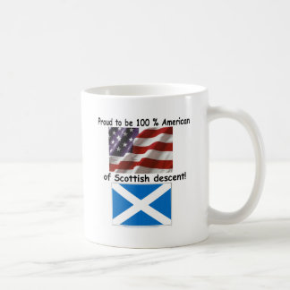 Proud to be 100% American of Scottish Descent Coffee Mug