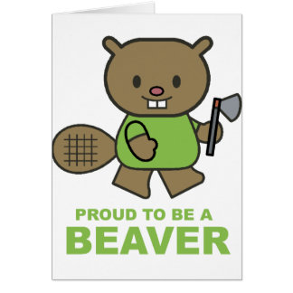 Proud To Be A Beaver Card