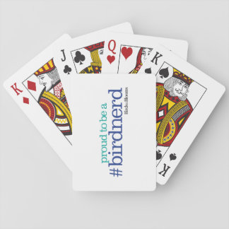 Proud to be a bird nerd playing cards