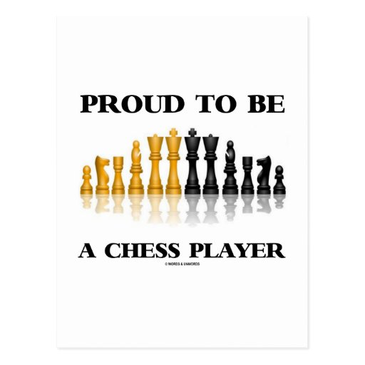 Proud To Be A Chess Player (Reflective Chess Set) Post Cards