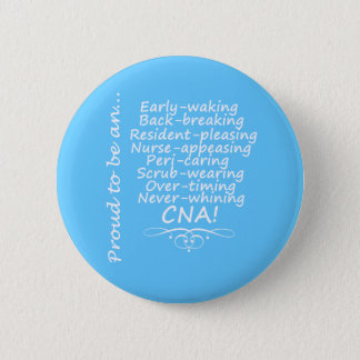 Proud to be a CNA 6 Cm Round Badge
