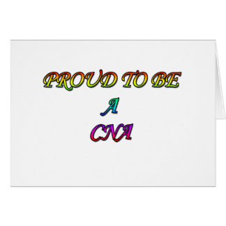 PROUD TO BE A CNA GREETING CARDS