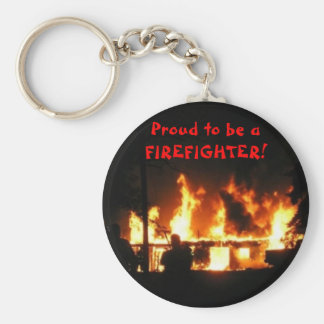 Proud to be a FIREFIGHTER! keychain