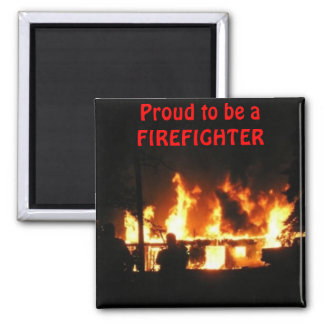 Proud to be a FIREFIGHTER magnet