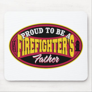 Proud to be a Firefighter's Father Mouse Mat