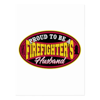 Proud to be a Firefighters Husband Postcard