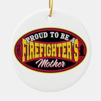 Proud to be a Firefighter's Mother Christmas Ornament
