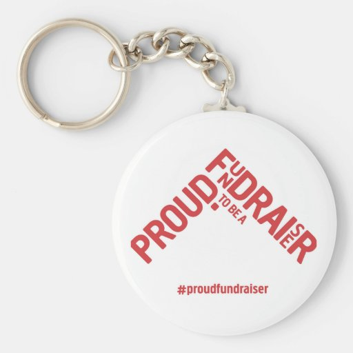 Proud to be a Fundraiser keyring Key Chains