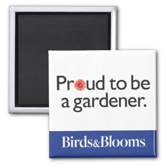 Proud to be a Gardener Magnet