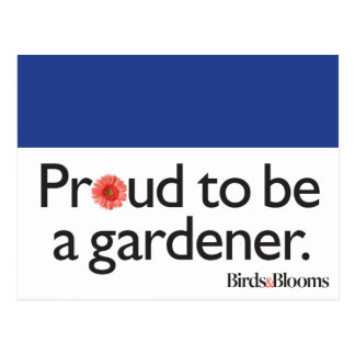 Proud to be a Gardener Postcard