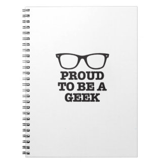 Proud To Be A Geek Spiral Note Books