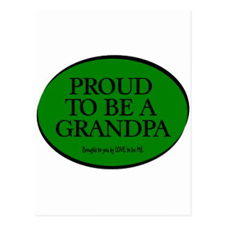 PROUD TO BE A GRANDPA - LOVE TO BE ME POSTCARD
