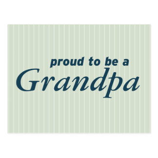 Proud to be a Grandpa! Postcard
