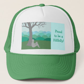 Proud to be a Hillbilly Trucker Hat