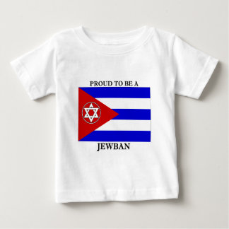 Proud to be a Jewban Baby T-Shirt