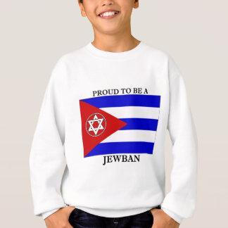 Proud to be a Jewban Sweatshirt