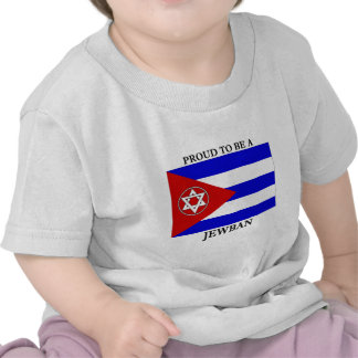 Proud to be a Jewban T-shirts