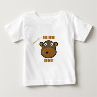 Proud To Be a Little Nothern Monkey Baby T-Shirt