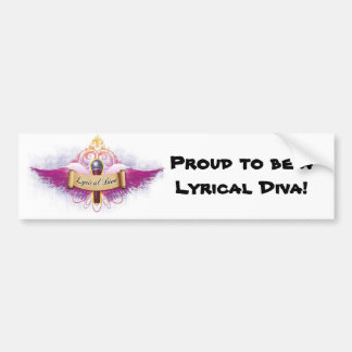 Proud to be a Lyrical Diva! Bumper Sticker