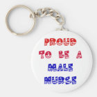PROUD TO BE A MALE NURSE KEY RING