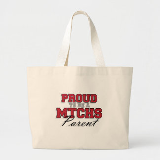 Proud to be a MTCHS Parent 1 Large Tote Bag