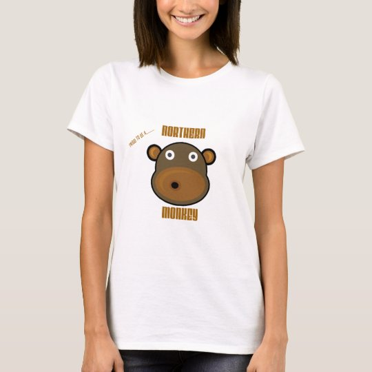 Proud To Be a Northern Monkey T-Shirt