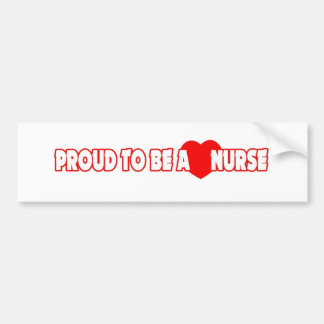 Proud To Be A Nurse Bumper Sticker