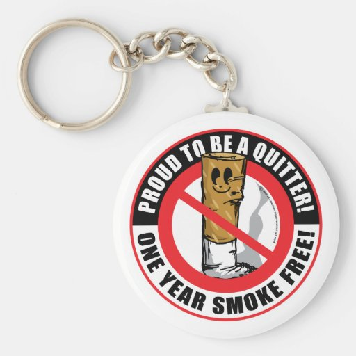 Proud To Be A Quitter 1 Year Key Chain