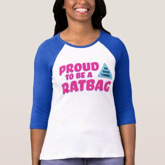 Proud to be a Ratbag Shirts