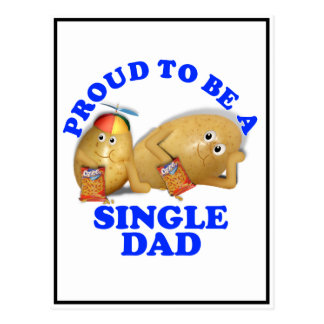 Proud to be a Single Dad - Father & Son Potatoes Postcard