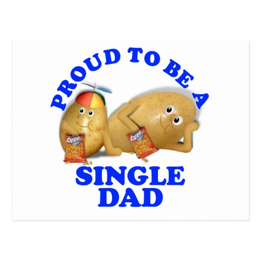 Proud to be a Single Dad - Father & Son Potatoes Post Cards
